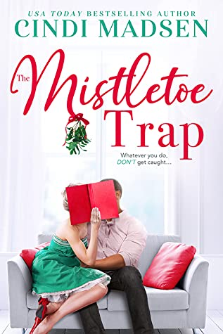 The Mistletoe Trap by Cindi Madsen (Heart in the Game #2)