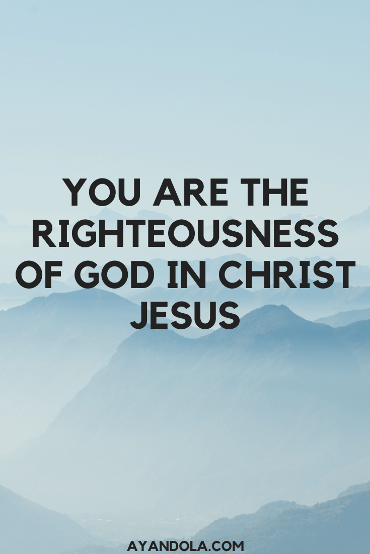 Righteousness of God in Christ Jesus