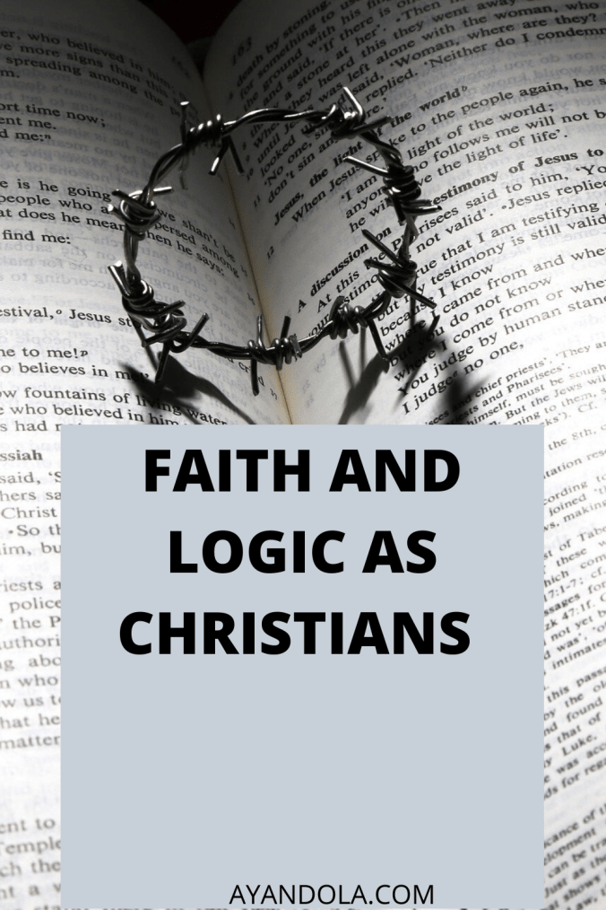 FAITH AND LOGIC AS CHRISTIANS