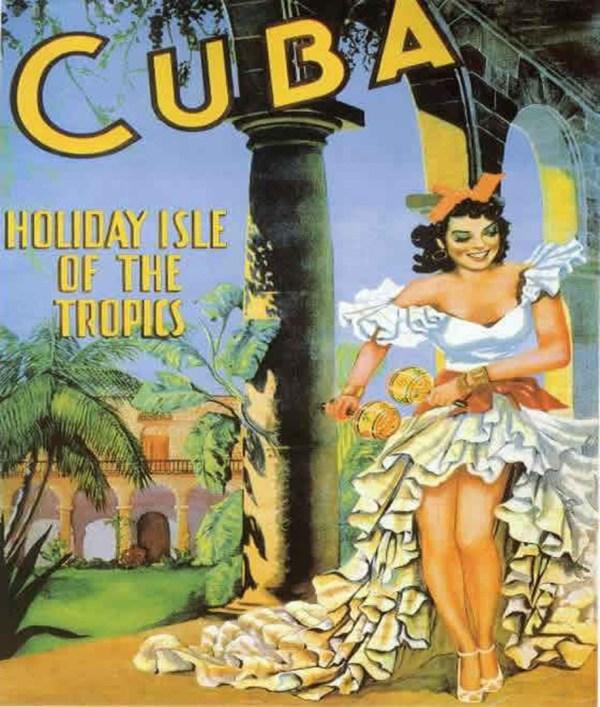 Cuba Holiday Isle Of Tropics - Vintage Travel Posters