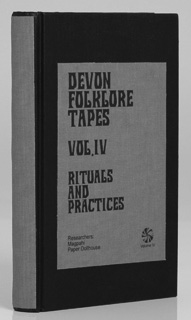 Devon Folklore Tapes Vol IV-Rituals and Practices-Magpahi and Paper Dollhourse-A Year In The Country