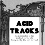 Acid Tracks-An Introduction to the roots of psych-folk (compiled by The Owl Service)-Rif Mountain-A Year In The Country