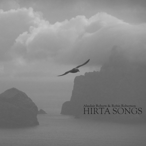 Stone Tape Recordings-Hirta Songs-Alisdair Roberts-Robin Robertson-A Year In The Country