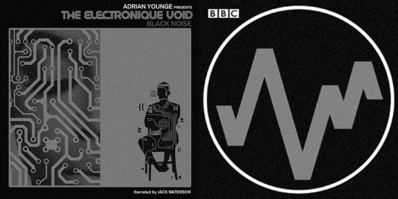 adrian-younge-the-electronique-void-the-radiophonic-workshop