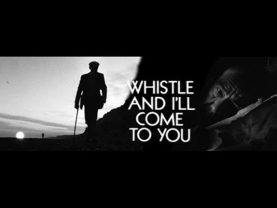 Whistle and I'll Come To You-tv drama