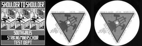 Shoulder To Shoulder-Test Dept-South Wales Striking Miners Choir-vinyl LP cover art and labels