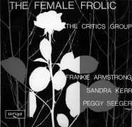 The Female Frolic-Frankie Armstrong-Sandra Kerr-Peggy Seeger-album cover