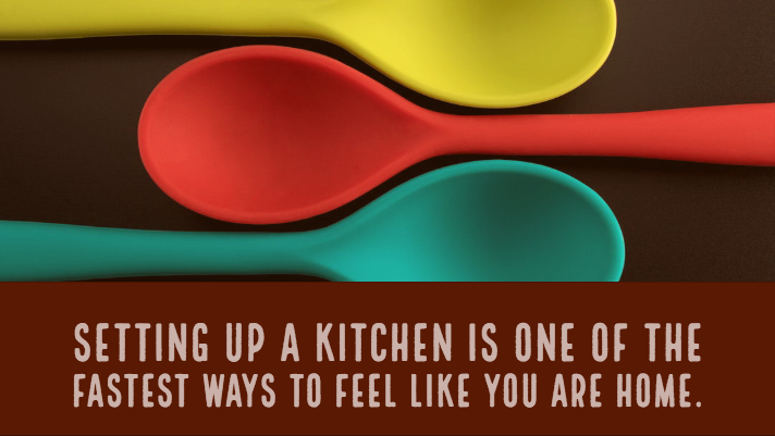 setting up a kitchen is one of the fastest ways to feel like you are home.