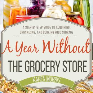 Paperback A Year Without the Grocery Store
