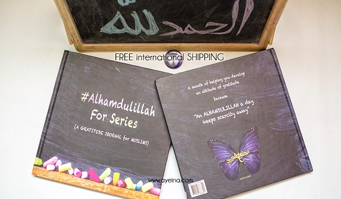 Gratitude Journal for Muslims (#Alhamdulillah For Series)