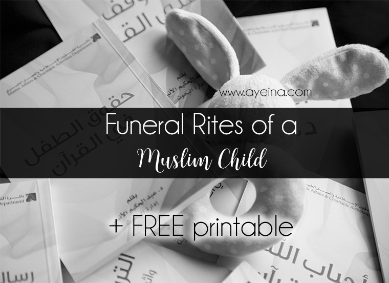 So muslim sisters, do not get tired, as islam values your effort. Funeral Of A Child In Islam Islamic Resources On Death Ayeina