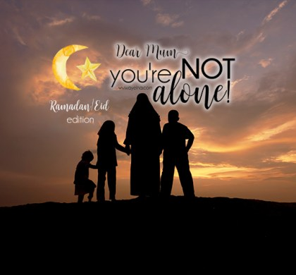 Letter to a Muslim Mum – You're Not Alone!
