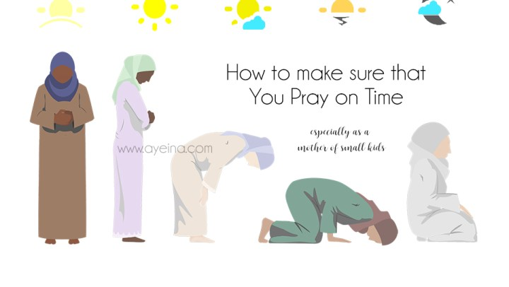 Practical Steps to Pray on Time