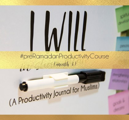 Productivity 3: Knowing Allah & Yourself, Forgiveness & Gratitude