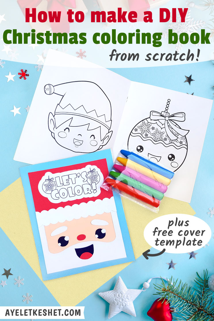 - How To Make A DIY Christmas Coloring Book - Ayelet Keshet