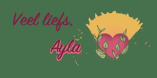 Veel liefs, Ayla