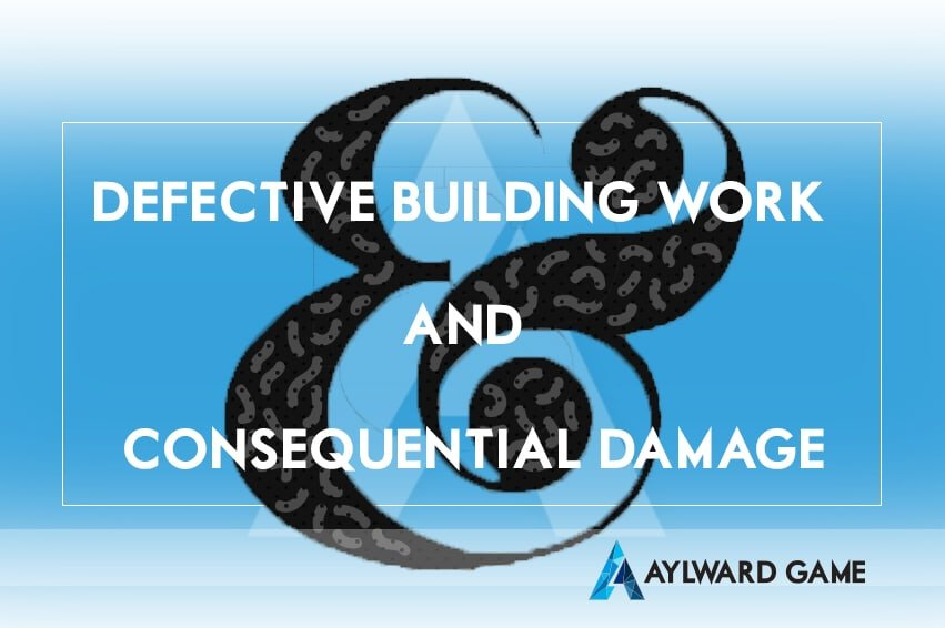 What is defective building work & can you sue for consequential damage?