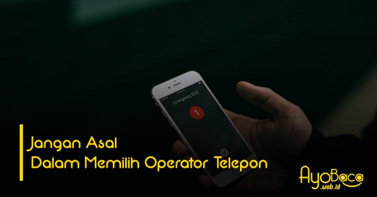 Memilih Operator Telepon