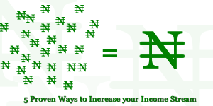 5 Proven ways to create an income stream for yourself