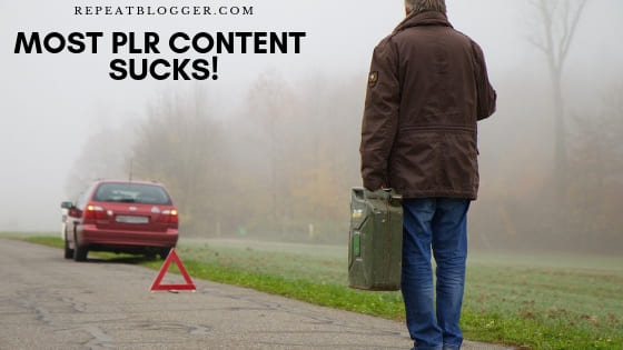 Most PLR content sucks Picture, In How To Generate Blog Post Ideas Fast For Beginners Post.