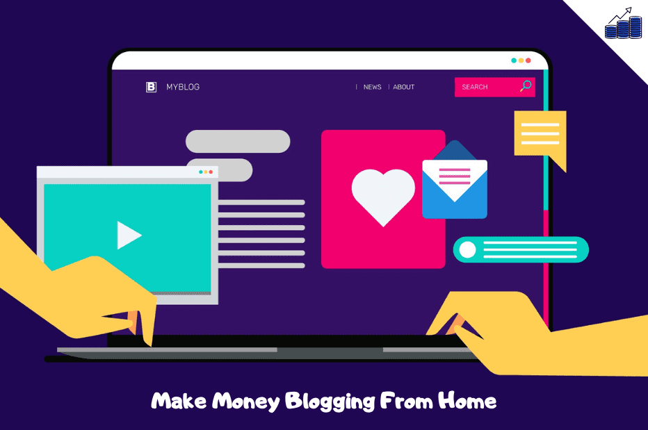 Start a Blog And Make Money Blogging