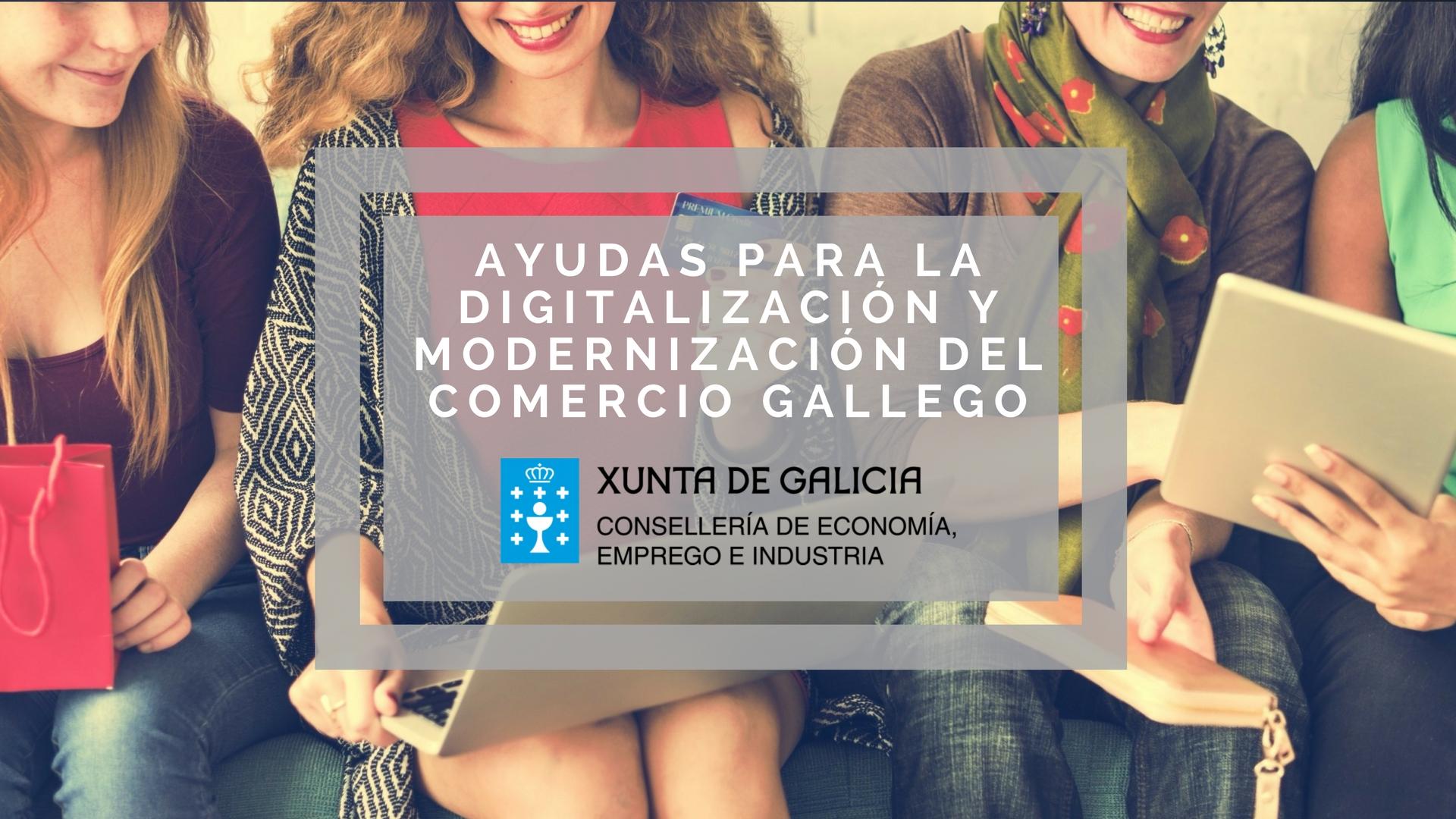 Ayudas para la digitalización y modernización del comercio gallego 2018