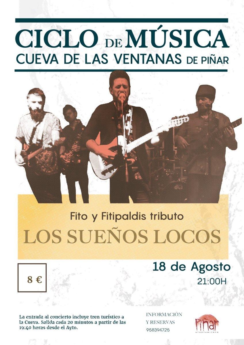 """Ciclo de Música Cueva de las Ventanas -- Tributo a Fito y Fitipaldis """"Los Sueños Locos"""" Sábado 18"""