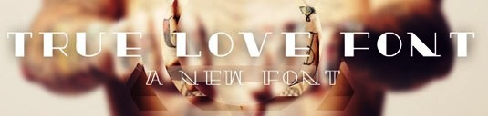 Download Free Font Gratis for Graphic Design and Web - True-love-Free-Font
