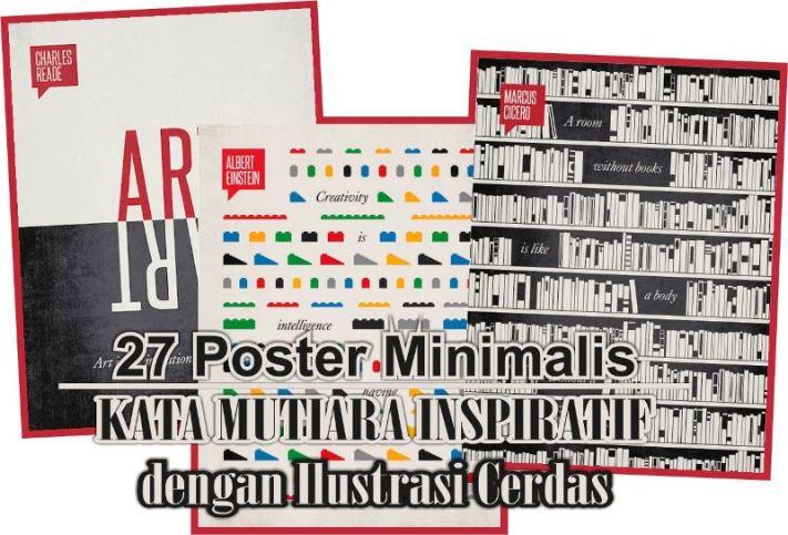 27 Poster Minimalis Kata Mutiara Inspiratif dengan Ilustrasi Cerdas