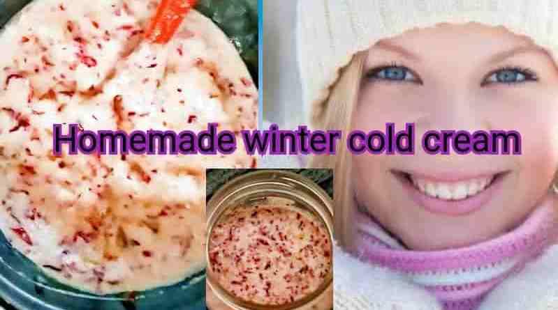 homemade winter cold cream for dry skin