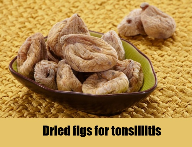 Dried Figs For Tonsillitis