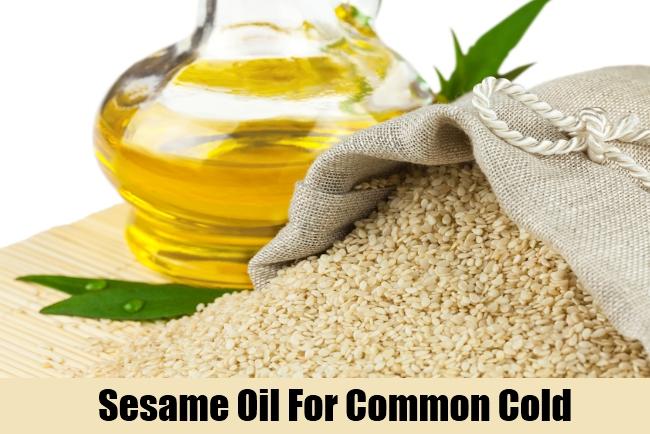 Sesame Oil For Common Cold
