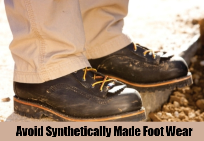 Avoid Synthetically Made Foot Wear