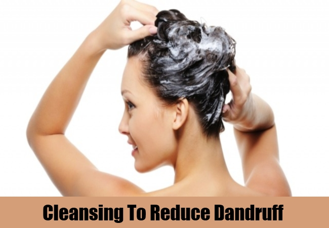 Cleansing To Reduce Dandruff