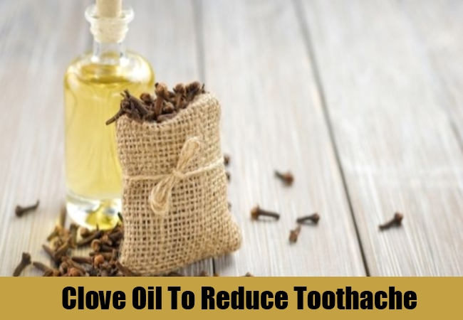 Clove Oil To Reduce Toothache