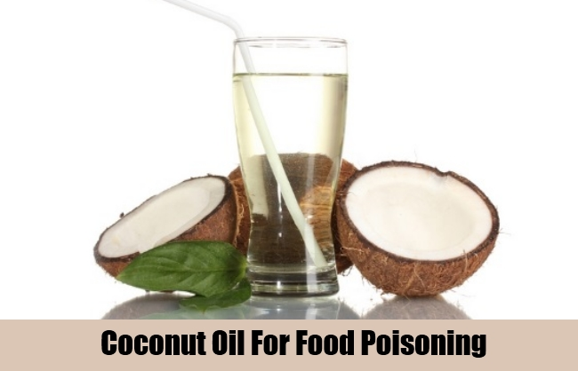 Coconut Oil For Food Poisoning