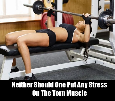 Do Not Use The Muscle In Any Way