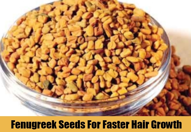 Fenugreek Seeds For Faster Hair Growth