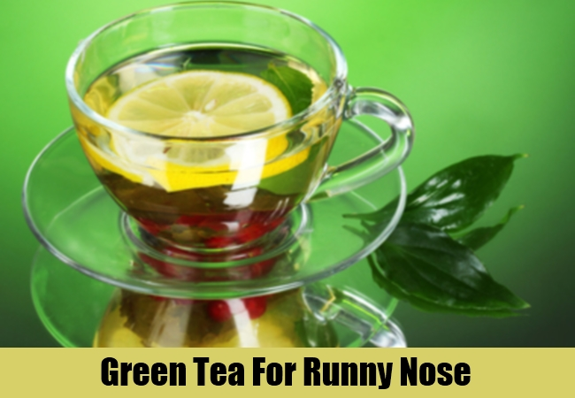Green Tea For Runny Nose