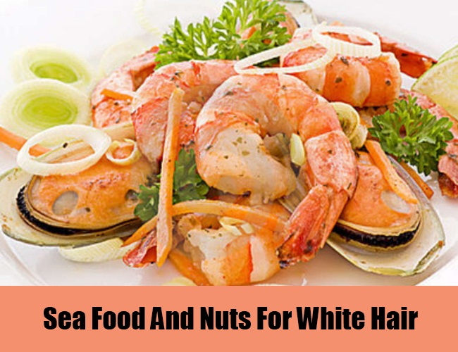 Sea Food And Nuts For White Hair