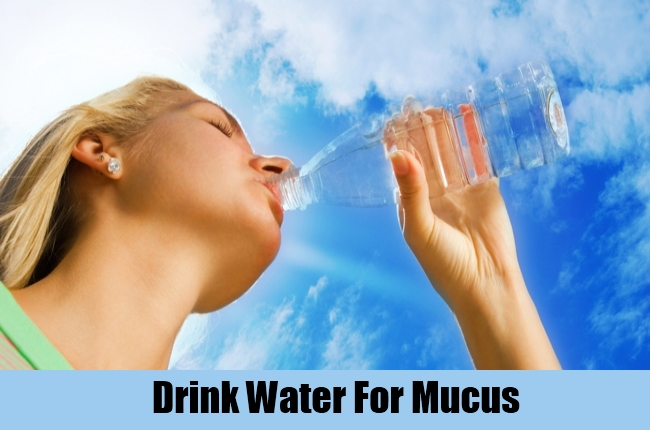 Drink Water For Mucus