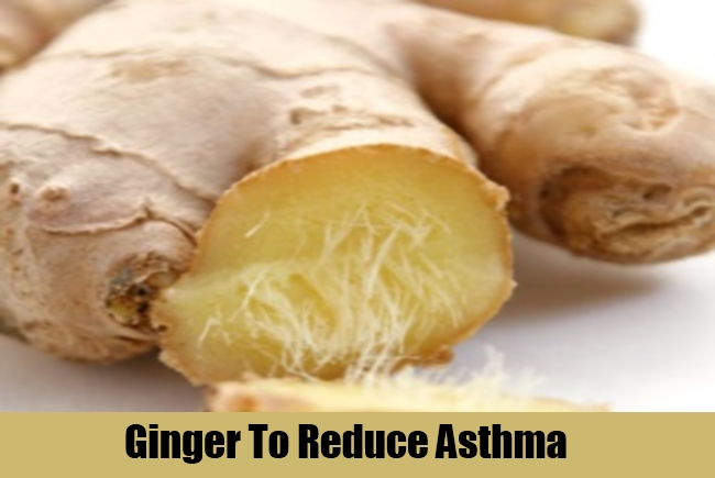 Ginger To Reduce Asthma