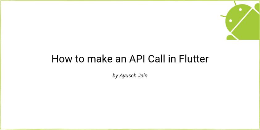 making api call in flutter