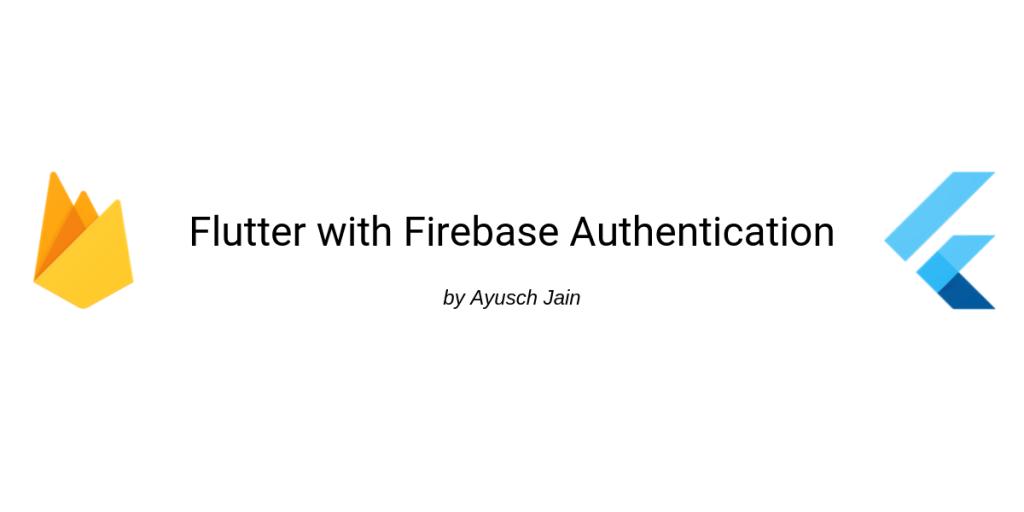 flutter firebase authentication