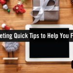 Curb End-of-Year Marketing Burnout with These Digital Marketing Quick Tips