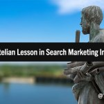 SEO + Paid Search: An Aristotelian Lesson in Search Marketing Integration