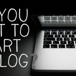MOST Important Questions to Ask Before Starting a Blog – Part 1