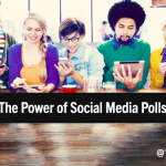 The Power of Social Media Polls: The Drill-Down on 3 Platforms + 5 General Best Practices