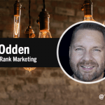 Words of Wisdom: Lee Odden's Top 9 Insights on How to Succeed at Influencer Marketing 2.0