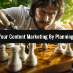 How to Boost Your Content Marketing Efforts By Planning Ahead